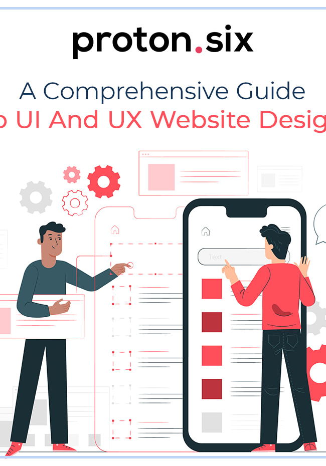 UI And UX Website Design, A Comprehensive Guide To UI And UX Website Design