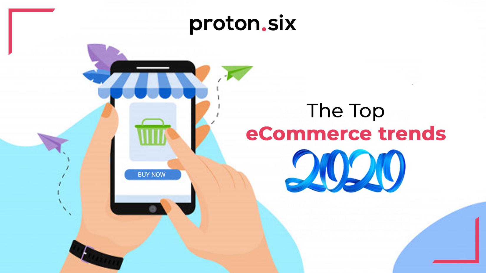 top ecommerce trends 2020